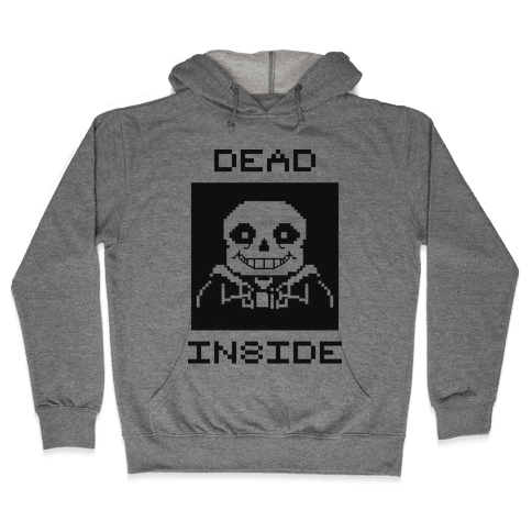 Dead Inside Sans Hooded Sweatshirt