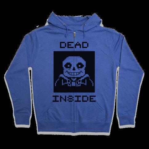 Dead Inside Sans Zip Hoodie