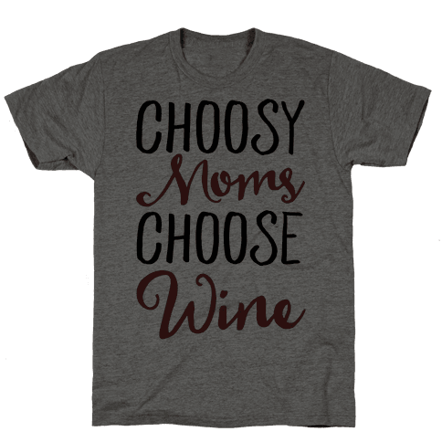 Choosy Moms Choose Wine