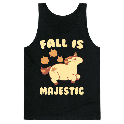 Fall is Majestic - Unicorn Tank Top
