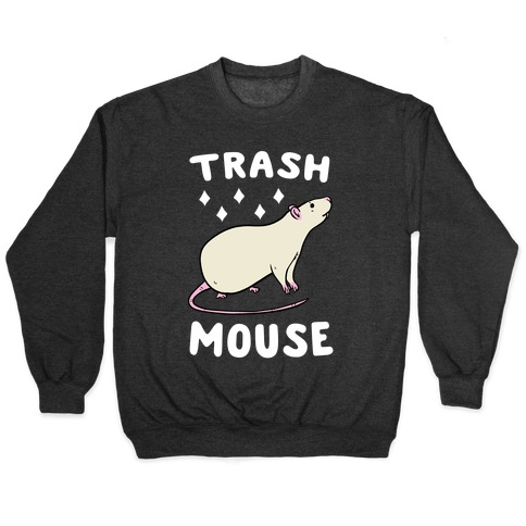 Trash Mouse Pullover