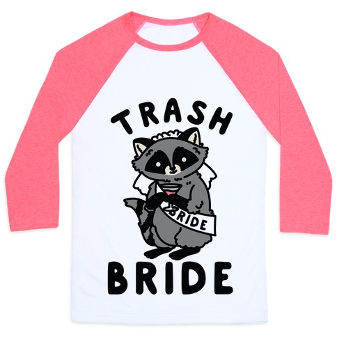 Trash Bride Raccoon Bachelorette Party Baseball Tee