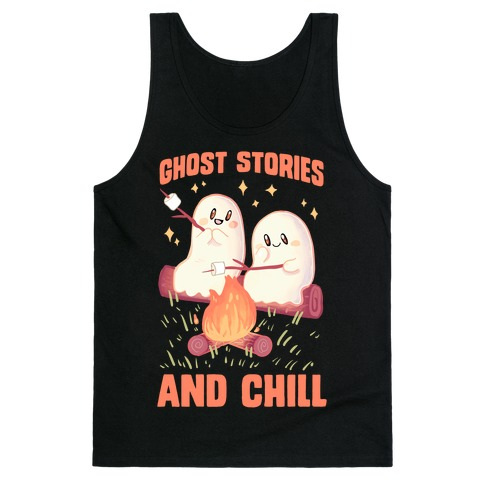 Ghost Stories And Chill Tank Top