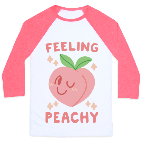 Feeling Peachy Baseball Tee