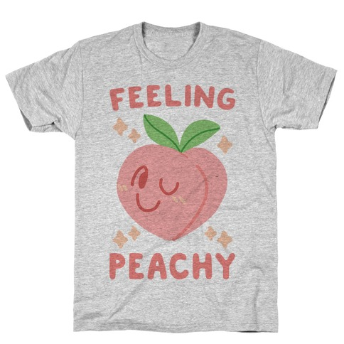 Feeling Peachy T-Shirt