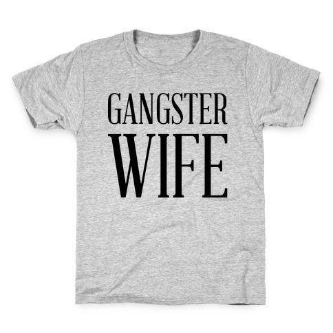 Gangster Wife Kids T-Shirt