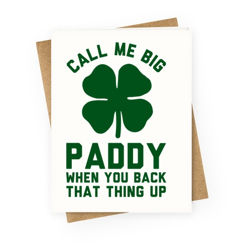 Call Me Big Paddy Greeting Card