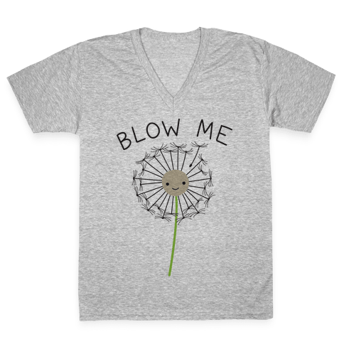Blow Me Dandelion V-Neck Tee Shirt