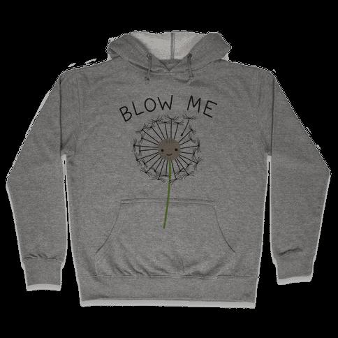 Blow Me Dandelion Hooded Sweatshirt