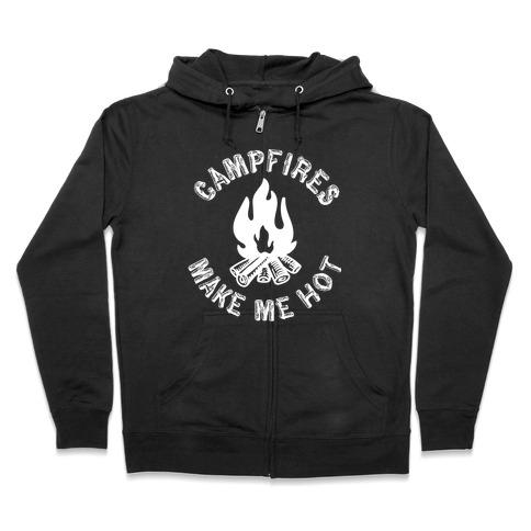 Campfires Make Me Hot Zip Hoodie