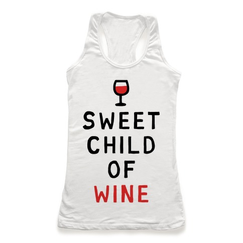 Sweet Child Of Wine Racerback Tank Top