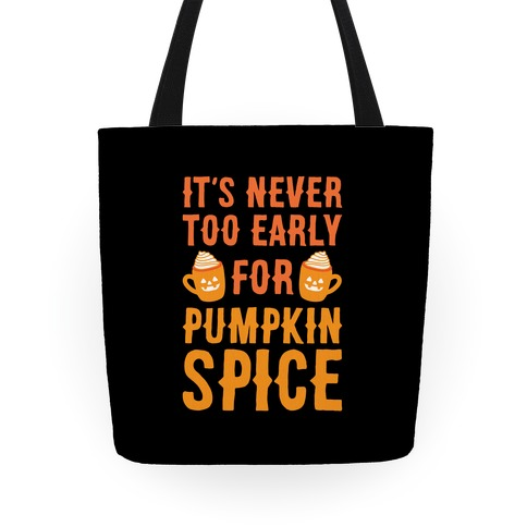 It's Never Too Early For Pumpkin Spice Tote