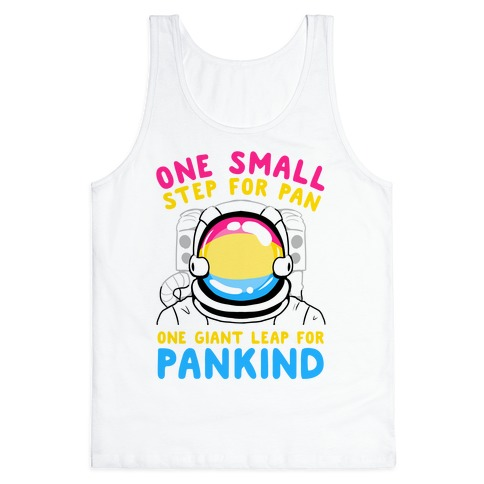 One Small Step For Pan, One Giant Leap For Pankind Tank Top