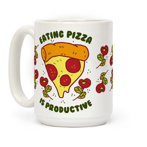 Eating Pizza Is Productive Coffee Mug