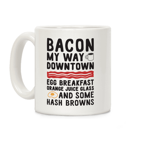 Bacon My Way Downtown