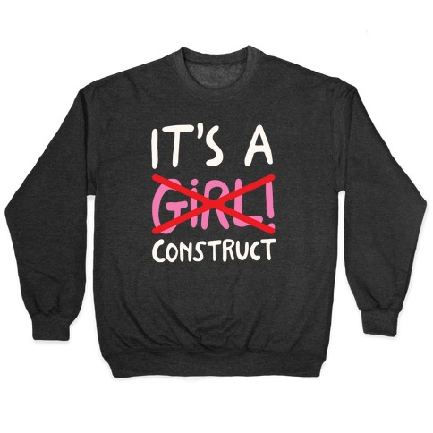 It's A Construct Girl Parody White Print Pullover