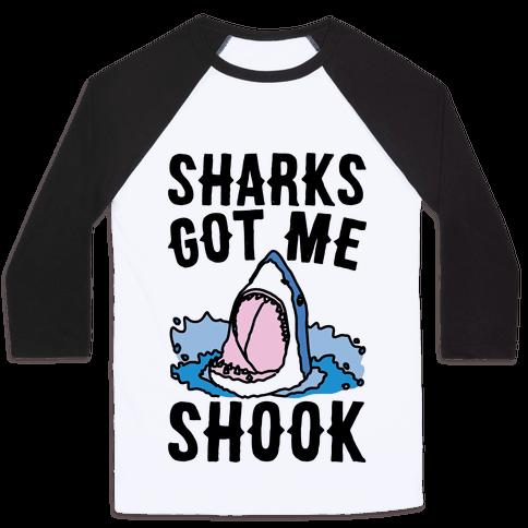 Sharks Got Me Shook Baseball Tee