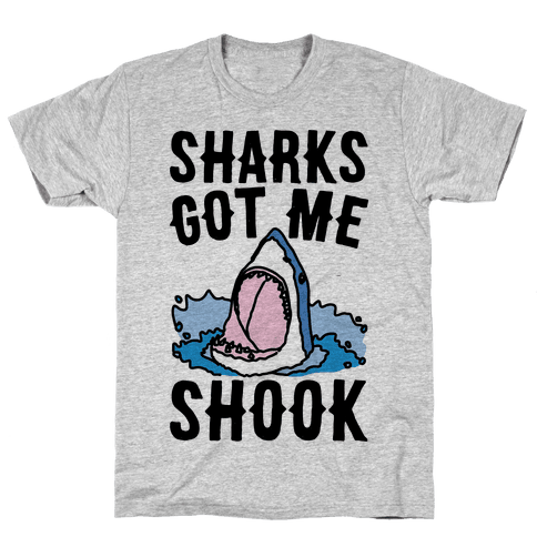 Sharks Got Me Shook Mens T-Shirt