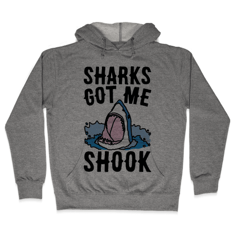Sharks Got Me Shook Hooded Sweatshirt