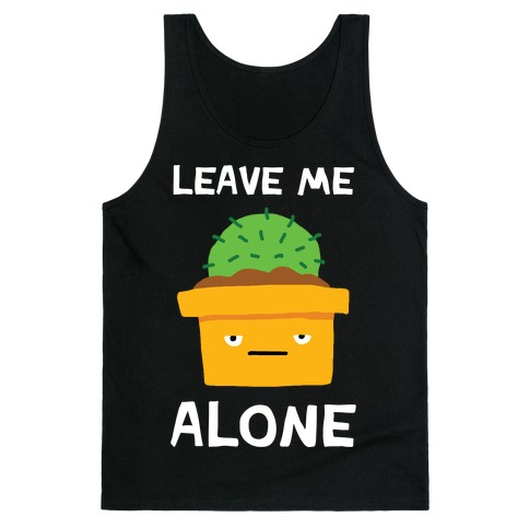 Leave Me Alone Cactus Tank Top