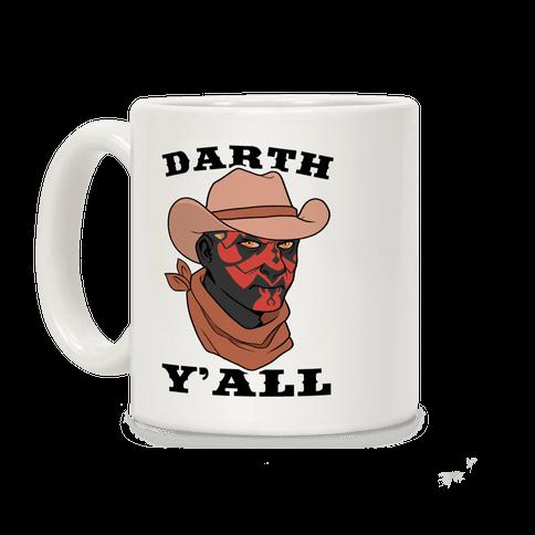 Darth Y'all Coffee Mug