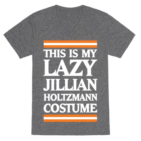 This Is My Lazy Jillian Holtzmann Costume V-Neck Tee Shirt