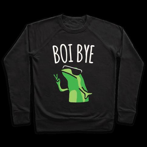 Boi Bye Parody White Print Pullover