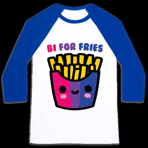 Bi For Fries Baseball Tee