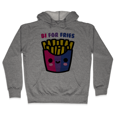 Bi For Fries Hooded Sweatshirt