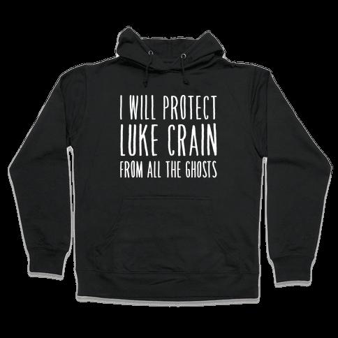 I Will Protect Luke Crain Parody White Print Hooded Sweatshirt