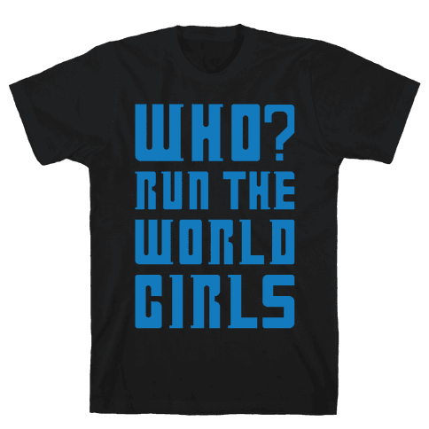 Who Run The World Girls Doctor Who Parody White Print Mens T-Shirt
