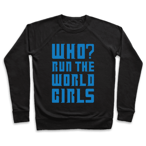 Who Run The World Girls Doctor Who Parody White Print Pullover