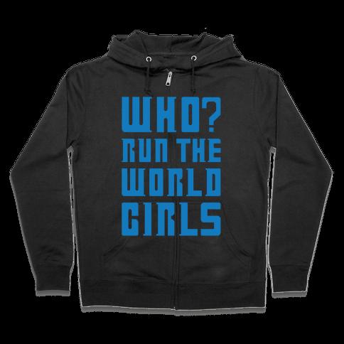 Who Run The World Girls Doctor Who Parody White Print Zip Hoodie