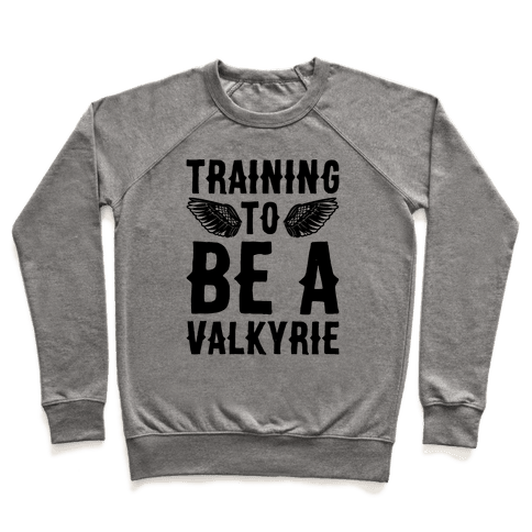 Training To Be A Valkyrie Parody Pullover
