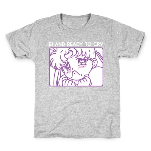 Bi And Ready To Cry Sailor Kids T-Shirt