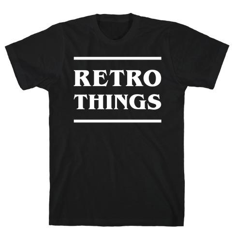 Retro Things T-Shirt