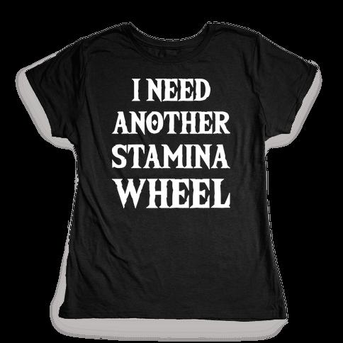 I Need Another Stamina Wheel Zelda Parody Womens T-Shirt