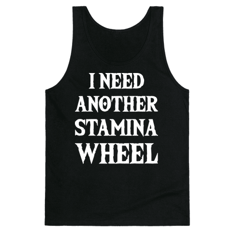 I Need Another Stamina Wheel Zelda Parody Tank Top