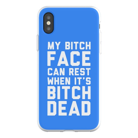 My Bitch Face Can Rest Phone Flexi-Case