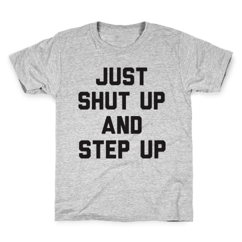 Just Shut Up And Step Up Mazie Hirono Kids T-Shirt