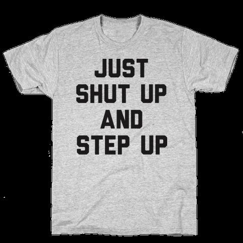 Just Shut Up And Step Up Mazie Hirono Mens T-Shirt