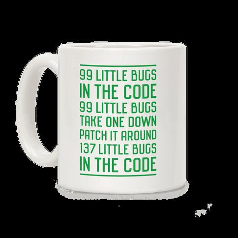 99 Little Bugs in the Code Coffee Mug