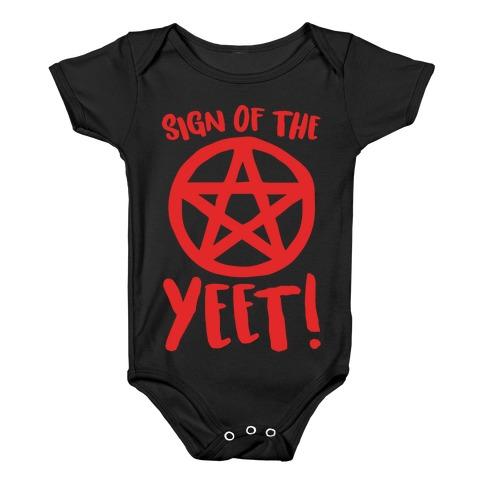 Sign Of The Yeet Parody White Print Baby Onesy