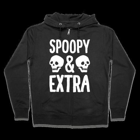 Spoopy & Extra Zip Hoodie