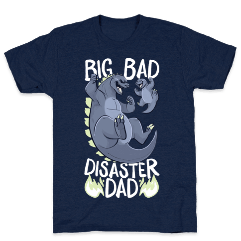 Big Bad Disaster Dad Godzilla Mens T-Shirt