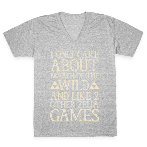 I Only Care About Breath of The Wild White Print V-Neck Tee Shirt