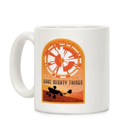 Dare Mighty Things Perseverance Parachute Coffee Mug