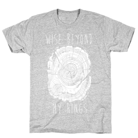 Wise Beyond My Rings T-Shirt