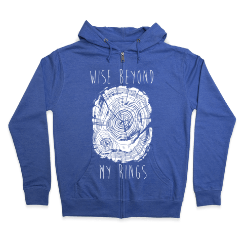Wise Beyond My Rings Zip Hoodie