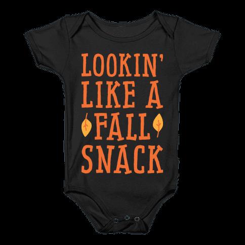Lookin' Like A Fall Snack Baby Onesy